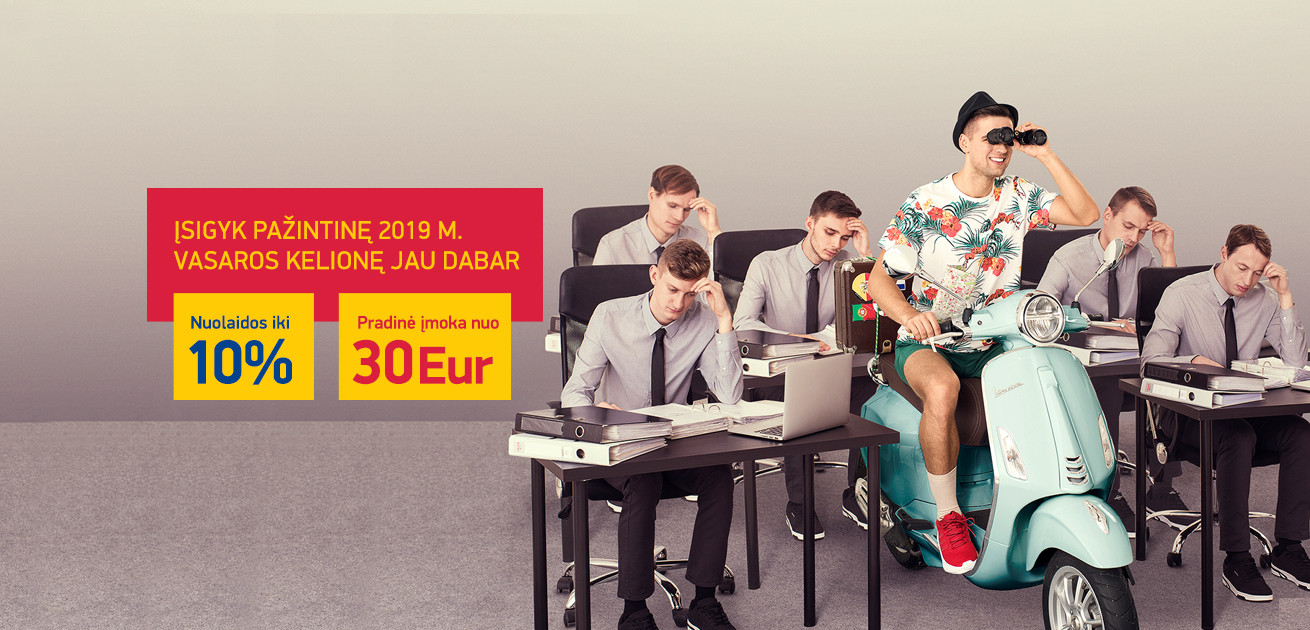 PAJUSK ATOSTOGAS IŠ ANKSTO! Pradinė įmoka nuo 30 EUR bei nuolaidos iki 10%