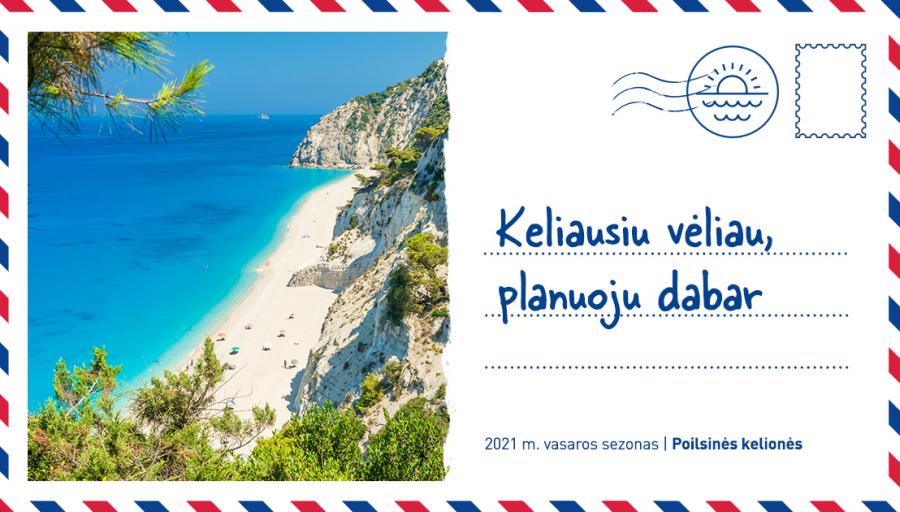 Jau dabar pradėkime planuoti 2021 m. vasaros atostogas populiariausiose kryptyse – Turkijoje, Bulgarijoje, Rodo saloje ir Kretoje.