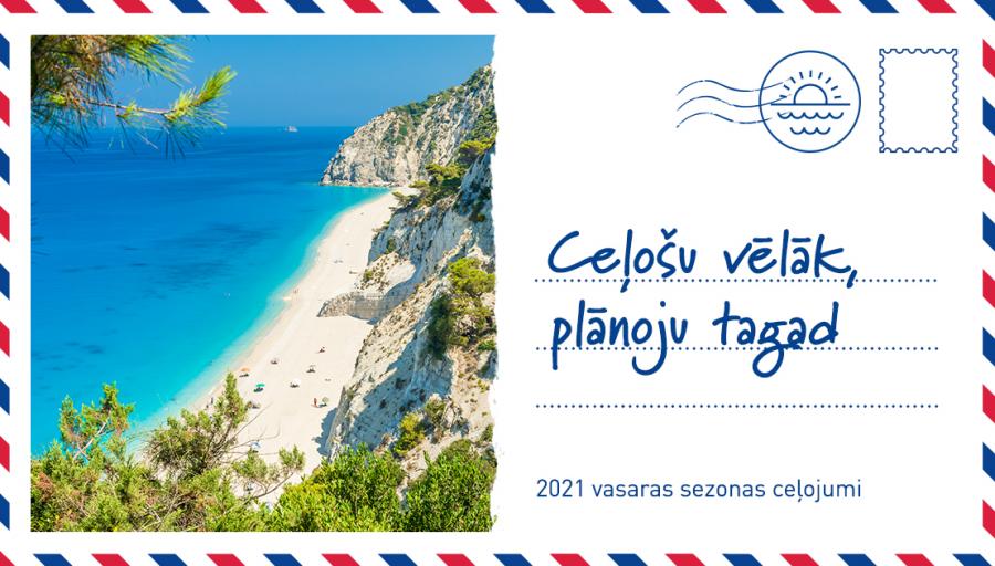 Sāksimplānotjautagad2021.gadavasarasatvaļinājumupopulārākajos galamērķos – Turcijā,Bulgārijā, Rhodas salā un Krētā.